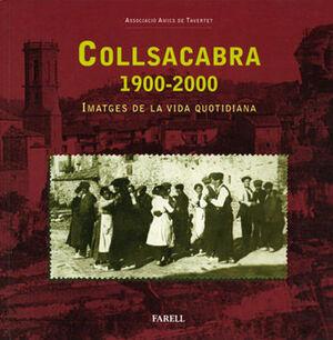 _COLLSACABRA 1900-2000. IMATGES DE LA VIDA QUOTIDIANA