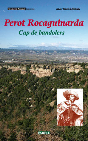 _PEROT ROCAGUINARDA. CAP DE BANDOLERS