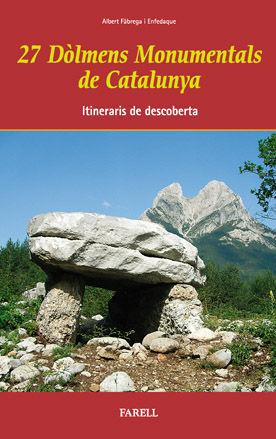 _27 DÒLMENS MONUMENTALS DE CATALUNYA. ITINERARIS DE DESCOBERTA