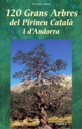 _120 GRANS ARBRES DEL PIRINEU CATALÀ I D'ANDORRA