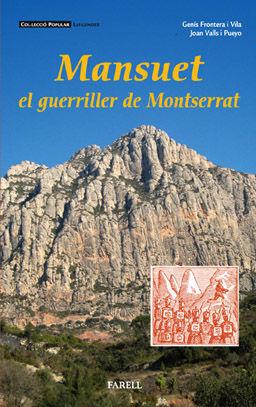 _MANSUET, EL GUERRILLER DE MONTSERRAT