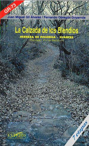 LA CALZADA DE LOS BLENDIOS