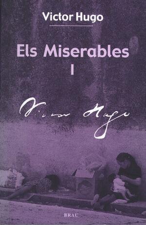 ELS MISERABLES I