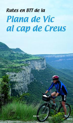 RUTES EN BTT DE LA PLANA DE VIC AL CAP DE CREUS