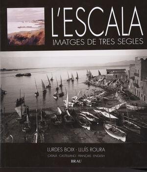 L'ESCALA, IMATGES DE TRES SEGLES