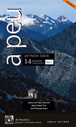 A PEU PEL PALLARS SOBIRÀ 14 PASSEJADES I EXCURSIONS VOL. 1