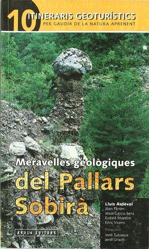 MERAVELLES GEOL?GIQUES  PALLARS SOBIR?