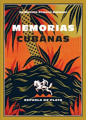 MEMORIAS CUBANAS