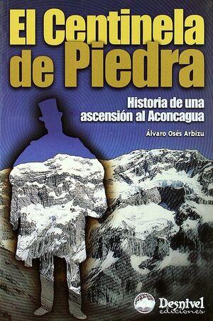 EL CENTINELA DE PIEDRA