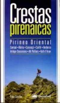 CRESTAS PIRENAICAS. PIRINEO ORIENTAL