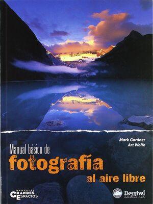 MANUAL BÁSICO DE FOTOGRAFÍA AL AIRE LIBRE