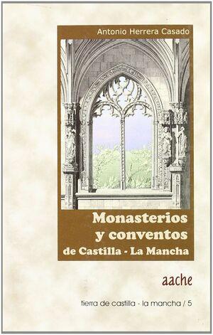 MONASTERIOS Y CONVENTOS DE CASTILLA-LA MANCHA