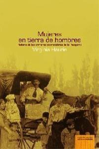 MUJERES EN TIERRAS DE HOMBRES