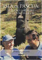 ISLA DE PASUA: EL SUEÑO IMPOSIBLE DE ANTONI PUJADOR