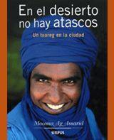 EN EL DESIERTO NO HAY ATASCOS