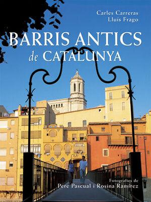 BARRIS ANTICS DE CATALUNYA
