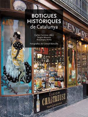 BOTIGUES HISTÒRIQUES DE CATALUNYA