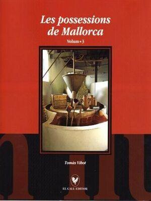 LES POSSESSIONS DE MALLORCA. VOLUM 3