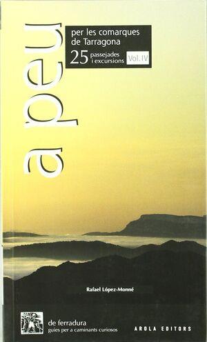 A PEU PER LES COMARQUES DE TARRAGONA (IV)