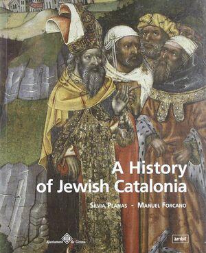 A HISTORY OF JEWISH CATALONIA