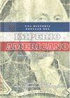 UNA HISTORIA POPULAR DEL IMPERIO AMERICANO