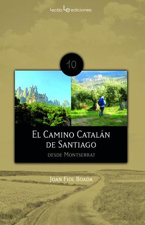 EL CAMINO CATALÁN DE SANTIAGO