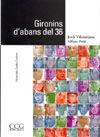 GIRONINS D'ABANS DEL 36