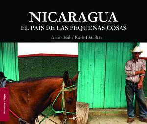 NICARAGUA.EL PAÍS DE LAS PEQUEÑAS COSAS