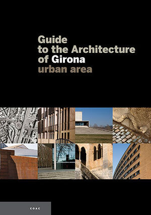 GUIDE TO THE ARCHITECTURE OF GIRONA