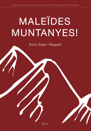 MALEÏDES MUNTANYES!