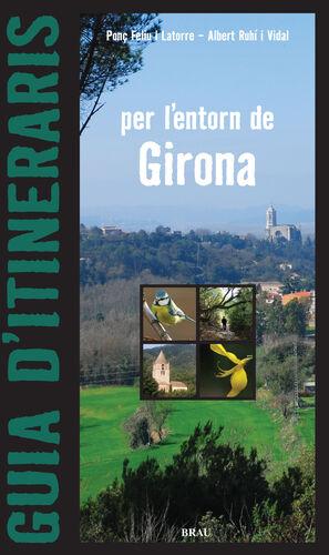 GUIA D'ITINERARIS PER L'ENTORN DE GIRONA