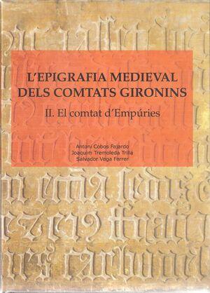 L'EPIGRAFIA MEDIEVAL DELS COMTATS GIRONINS: II. EL COMTAT D'EMPÚRIES