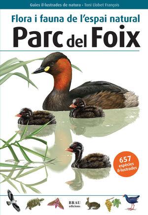 FLORA I FAUNA DE L'ESPAI NATURAL PARC DEL FOIX