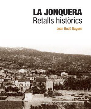 LA JONQUERA. RETALLS HISTÒRICS