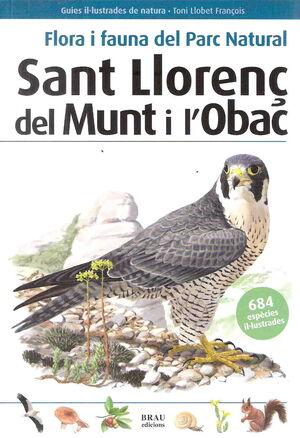 FLORA I FAUNA DEL PARC NATURAL SANT LLORENÇ DEL MUNT I L'OBAC