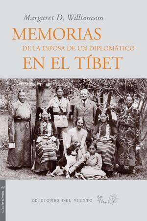 MEMORIAS DE LA ESPOSA DE UN DIPLOMÁTICO EN EL TIBET