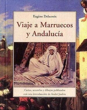 VIAJE A MARRUECOS Y ANDALUCÍA 1832
