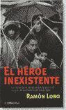 EL HEROE INEXISTENTE