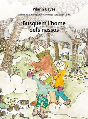 BUSQUEM L'HOME DELS NASSOS