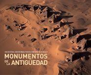 MONUMENTOS DE LA ANTIGÜEDAD. NUESTRA HISTORIA VISTA DESDE EL CIELO