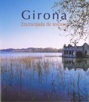 GIRONA. ENCRUCIJADA DE TESOROS