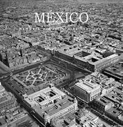 MÉXICO MEMORIA DESDE EL AIRE. 1932-1969