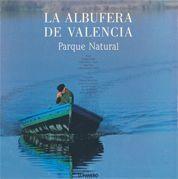 LA ALBUFERA DE VALENCIA. PARQUE NATURAL