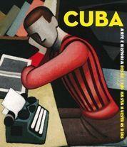 CUBA. ARTE E HISTORIA DESDE 1864 HASTA NUESTROS DÍAS