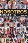 NOSOTROS. EL MUNDO HOY