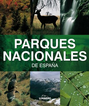 PARQUES NACIONALES DE ESPAÑA. LUNWERG MEDIUM