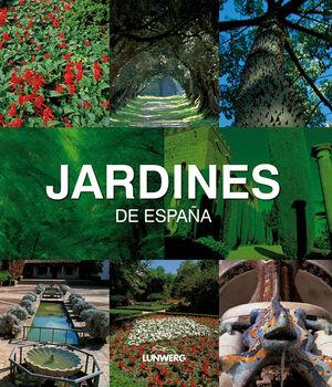 JARDINES DE ESPAÑA. LUNWERG MEDIUM