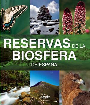 RESERVAS DE LA BIOSFERA. LUNWERG MEDIUM