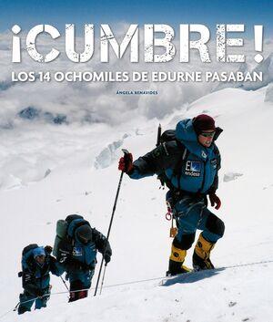 ¡CUMBRE! LOS 14 OCHOMILES DE EDURNE PASABÁN