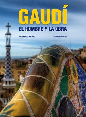 GAUDI. EL HOMBRE Y LA OBRA.